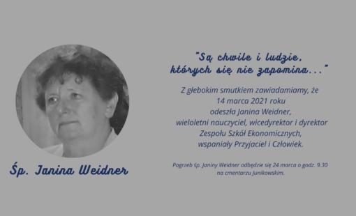 """Śp. Janina Weidner """"Są chwile i ludzie, których się nie zapomina…"""""""